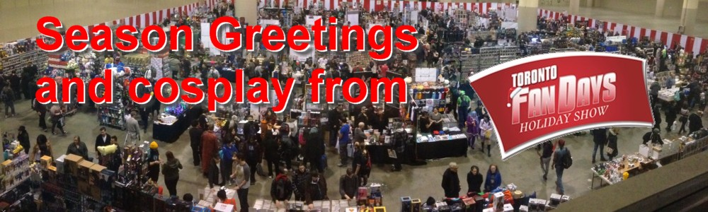 Toronto ComiCon Fandays 2018